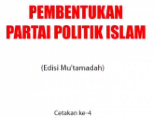 Pembentukan Partai Politik (At Takatul Hizby) – Ringkasan Pribadi